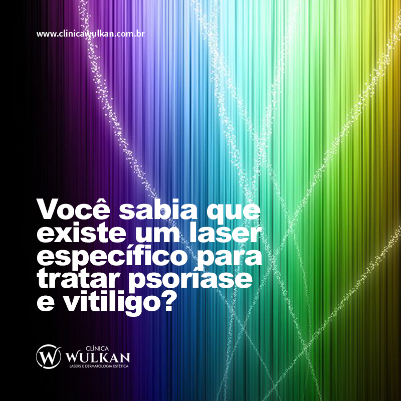 Você sabia que existe um laser específico para tratar psoríase e vitiligo?
