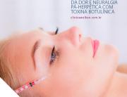 Tratamento da dor e neuralgia pós-herpética com toxina botulínica.