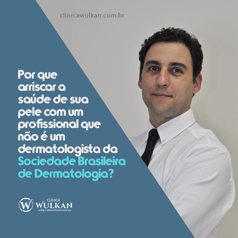 Não arrisque a saúde de sua pele, procure um profissional habilitado!