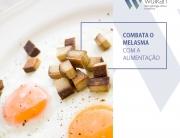 Combata o melasma com a alimentação